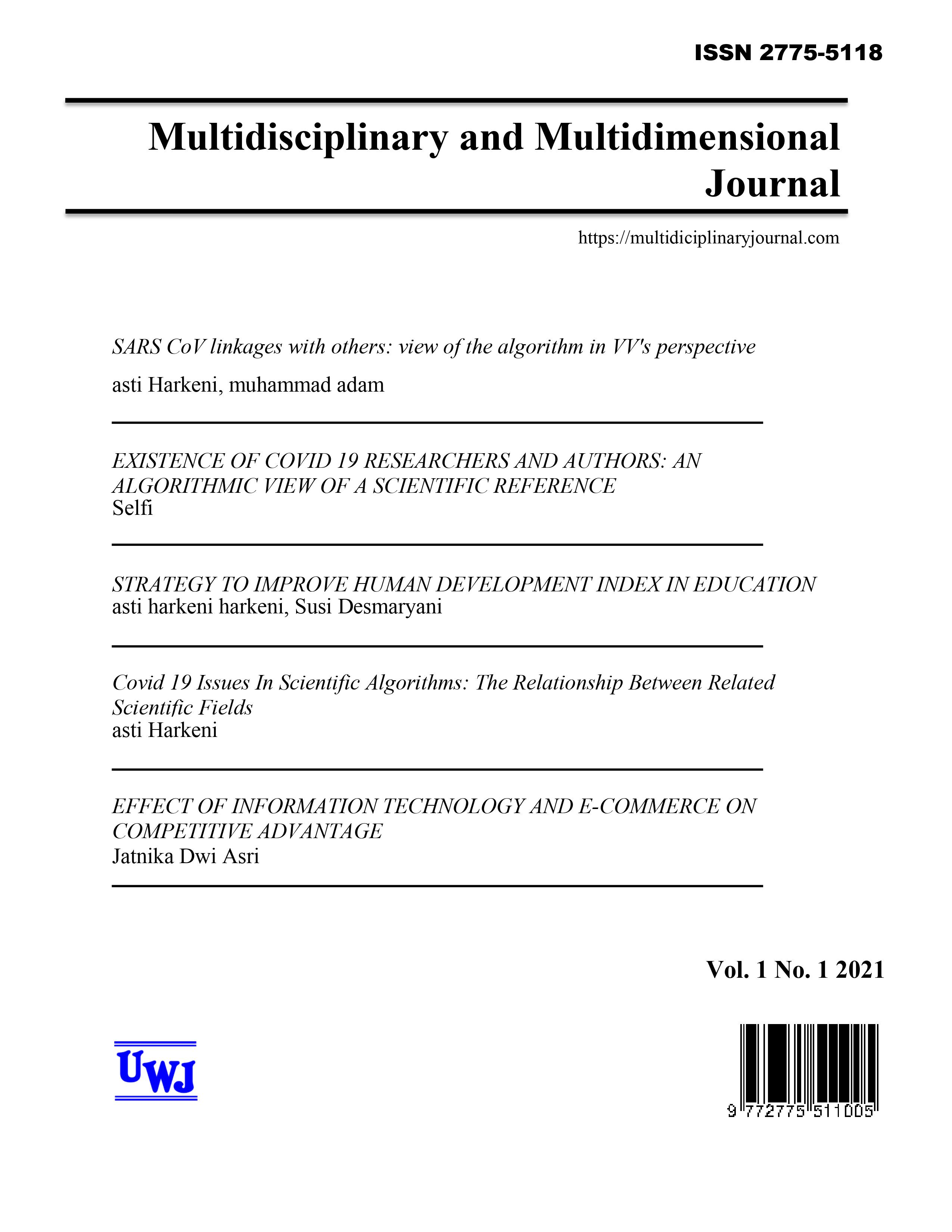MULTIDICIPLINARY AND MULTIDIMENTIAL JOURNAL  Social science journals are journals with a multidisciplinary and multidimensional approach that makes it easy for researchers to publish from various scientific sources. The publication of this journal is available in the Open Access journal and is free of charge. for submission of manuscripts can be via Email Admin.  open access journal